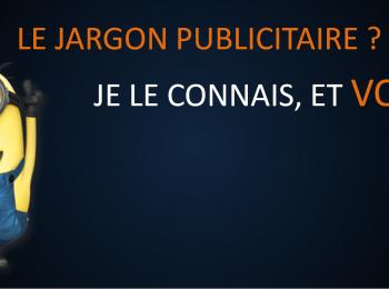 LE JARGON PUBLICITAIRE